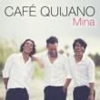 Cafe Quijano Mina