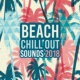 Chillout Lounge Beach Chill Out Sounds 2018