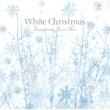 ヨーロピアン・ジャズ・トリオ White Christmas