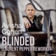 Avishai Cohen Blinded (Laurent Pepper Rework)