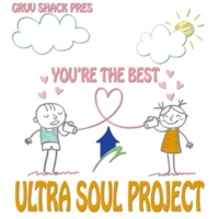 Ultra Soul Project You're the Best