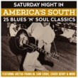 Aretha Franklin Saturday Night In America's South - 25 Blues 'n' Soul Classics