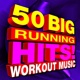 Running Workout Music 50 Big Running Hits! Workout Music