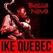 Ike Quebec Loie