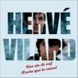 Hervé Vilard Une vie de ouf