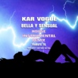 Kar Vogue Bella Y Sensual (House Shot Drum Groove Remix)