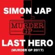 SIMON JAP LAST HERO (Murder GP 2017)