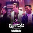 Pablo/Marcos & Belutti Gosto de Ressaca