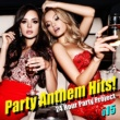 Various Artists Party Anthem Hits! 015(最新クラブ・ヒット・ ベスト・カヴァー)