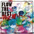 FLOW FLOW THE BEST ~アニメ縛り~