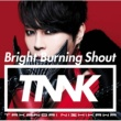 西川 貴教 Bright Burning Shout