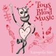 斉藤 和義 Toys Blood Music