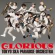 東京スカパラダイスオーケストラ GLORIOUS