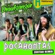 Die Draufgänger Pocahontas [Zootah Remix]