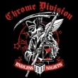 Chrome Division Endless Nights