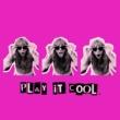 GIRLI Play It Cool