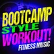 Workout Music Boot Camp Style Workout! Fitness Music
