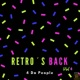 4 Da People Retro's Back, Vol. 4