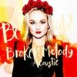 Anna Bergendahl Broken Melody (Acoustic)