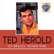 Ted Herold Ich Brauch' Keinen Ring