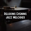Easy Listening Restaurant Jazz Lullabies for Sleep