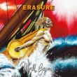 Erasure Oh What A World (World Beyond)