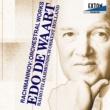 エド・デ・ワールト/オランダ放送フィルハーモニー管弦楽団
