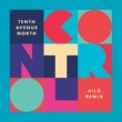Tenth Avenue North Control (AILO Remix)