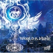 Royz WORLD IS MINE