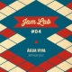 Arthur Joly Jam Lab #04 - Água Viva
