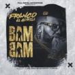 Franco El Gorila Bam Bam