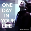 増本直樹 One Day In Your Life