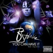 B-Stone/Big Boss You Can Have It