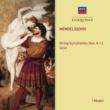 イ・ムジチ合奏団 Mendelssohn: String Symphonies 9-12; Octet.