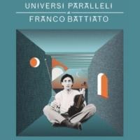 Franco Battiato Universi paralleli di Franco Battiato