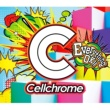 Cellchrome Everything OK!!