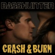 Basshunter Crash & Burn
