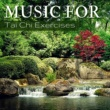 Tai Chi Chuan Music for Tai Chi Exercises