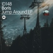 Boris Jump Around EP