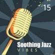 Soft Jazz Music Smooth Jazz