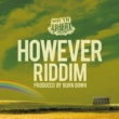 "TAK-Z SOUTH YAAD MUZIK ""HOWEVER RIDDIM"""