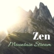 Zen Garden Secrets Zen Mountain Stream