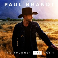 Paul Brandt The Journey YYC: Vol.1 - EP