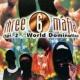 Three 6 Mafia Chapter 2: World Domination