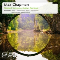 Max Chapman Needed Someone (Antonio Ariano Remix)