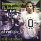 Bassjackers Stronger (feat. Bizzey) [The Remixes]