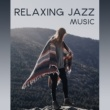 Peaceful Piano Relaxing Jazz