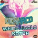Demarco Whine Jiggle & Kotch