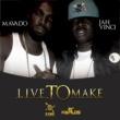 Mavado&Jah Vinci Live to Make