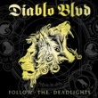 Diablo Blvd Follow The Deadlights